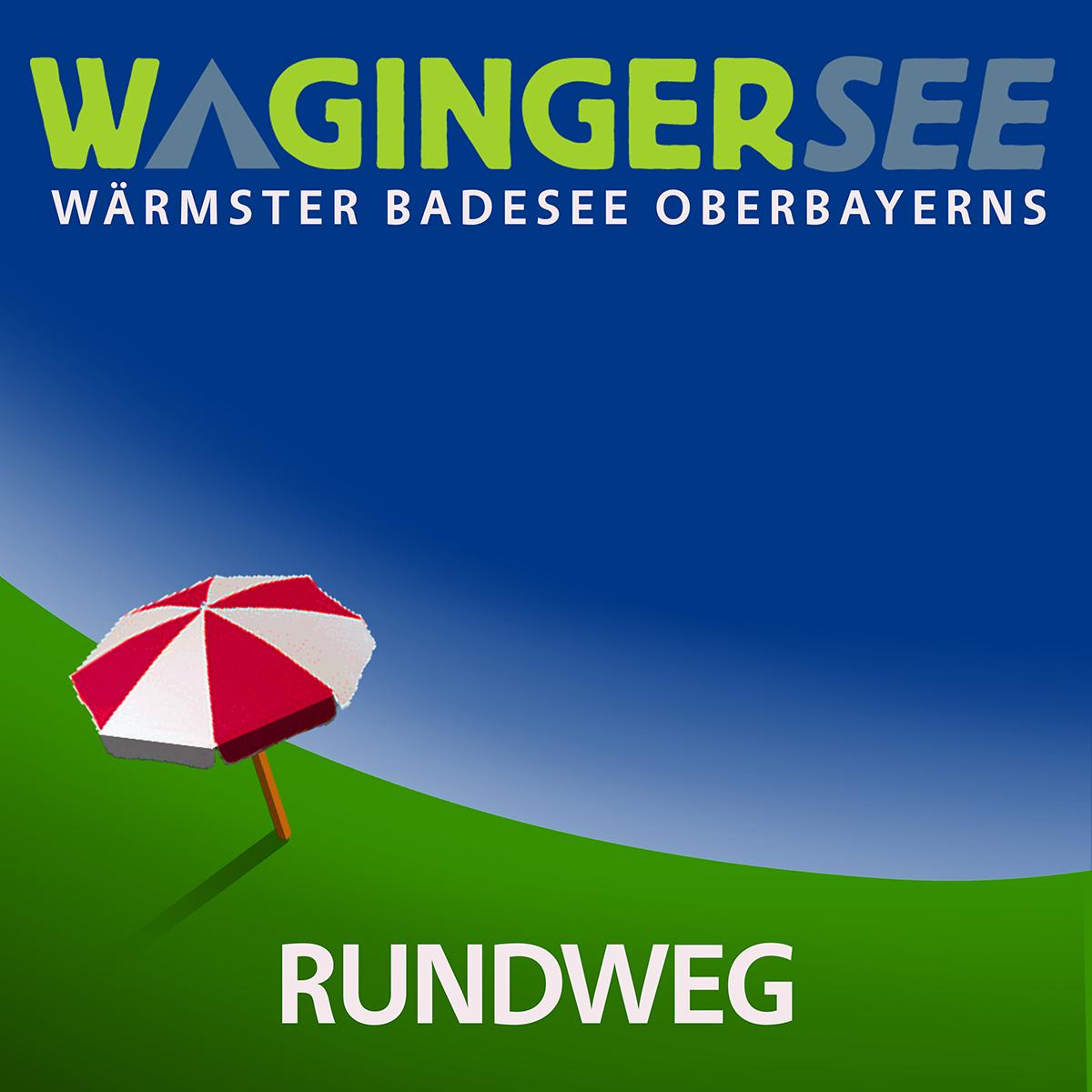 Waginger See Rundweg
